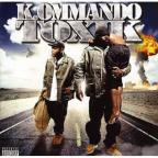 K. Ommando Toxic