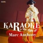Karaoke - In The Style Of Marc Anthony