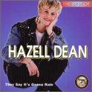 Best of Hazell Dean: They Say It's Gonna Rain
