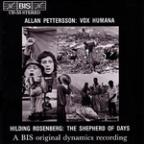 Allan Pettersson: Vox Humana; Hilding Rosenberg: The Shepherd of Days