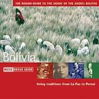 Rough Guide to the Music of the Andes: Bolivia