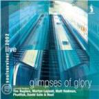 Glimpses of Glory: Soul Survivor Live 2002