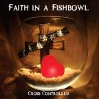 Faith In A Fishbowl