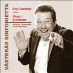 Roy Goodman Conducts Mozart, Beethoven