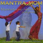 Mantras For My Children & Yours