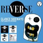 Glance Sideways: The Complete Reverse