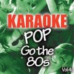 Karaoke Bash: Pop Go The 80s Vol 4