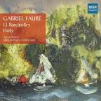 Faure: 13 Barcarolles; Dolly
