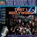 Those Wonderful Years: That's Hollywood