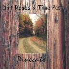 Dirt Roads & Time Past