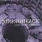 Subsurface Last Spoken Dialect