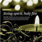 Living Spirit, Holy Fire: Volume 2