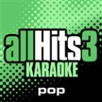 All Hits Karaoke: Pop Hits Vol.3