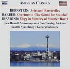 "Bernstein: Arias and Barcarolles; Barber: Overture to ""The School for Scandal""; David Diamond: Elegy in Memory of Maurice Ravel"