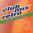 Club Mix Retro: The 80'S Vol. 2