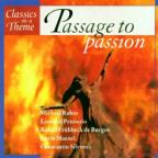 Classics On A Theme: Passage To Passion