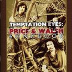 Temptation Eyes: Price And Walsh Songbook