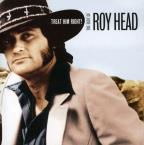 Treat Him Right!: The Best of Roy Head