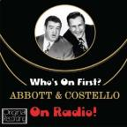 Who's On First? On Radio