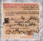 Cypriot Advent Antiphons / Paul Van Nevel, Huelgas Ensemble