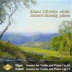 Elgar: Sonata for Violin and Piano, Op. 82; Faure: Sonata for Violin and Piano, Op. 13