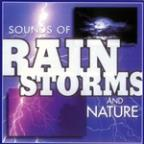 Sounds of Nature: Rainstorms and Nature