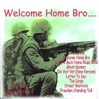 Welcome Home Bro