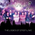 Ladies Of Onion Lake