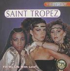 Best of Saint Tropez: Fill My Life With Love