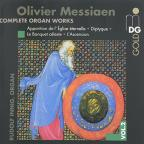 Olivier Messiaen: Complete Organ Works, Vol. 2