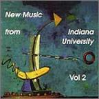New Music From Indiana University, Vol. 2
