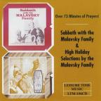 Sabbath & High Holidays With The Malavsky Family