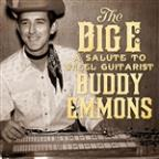 Big E: A Salute To Steel Guitarist Buddy Emmons