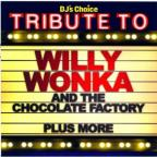 Tribute To Willy Wonka