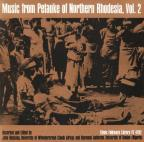 Music from Petauke of Northern Rhodesia, Vol. 2
