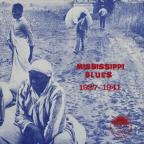 Mississippi Blues: 1927 - 1941