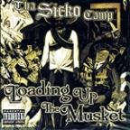 Tha Sicko Camp - Loading Up The Musket