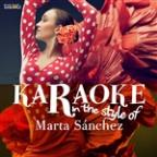 Karaoke - In The Style Of Marta Sánchez