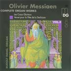 Olivier Messiaen: Complete Organ Works, Vol. 3