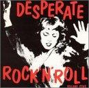 Desperate Rock N Roll Vol. 5