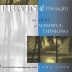 Train of Thought: 1985-1990