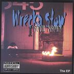 Wrecka Stow...The EP