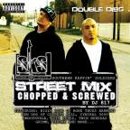 Street Mix: Chopped and Screwed