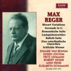 Reger: Mozart Variations; Serenade; Romantische Suite; Lustspielouverture; & others