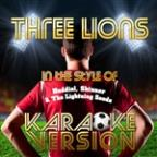 Three Lions (In The Style Of Baddiel, Skinner & The Lightning Seeds) [karaoke Version] - Single