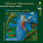 Olivier Messiaen: Complete Organ Works, Vol. 5
