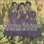 Choice Voices! Pop Vocal Group Gems Of The 50'S