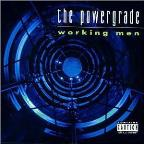 Powergrade: Working Men