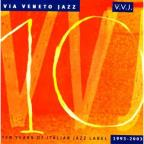 Via Veneto Jazz: Ten Years of Italian Jazz