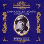 Prima Voce: John Charles Thomas in Opera & Song